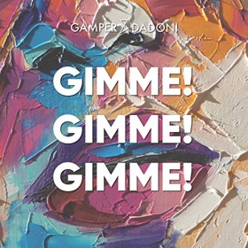 GAMPER & DADONI FEAT. EMILY ROBERTS - GIMME! GIMME! GIMME!